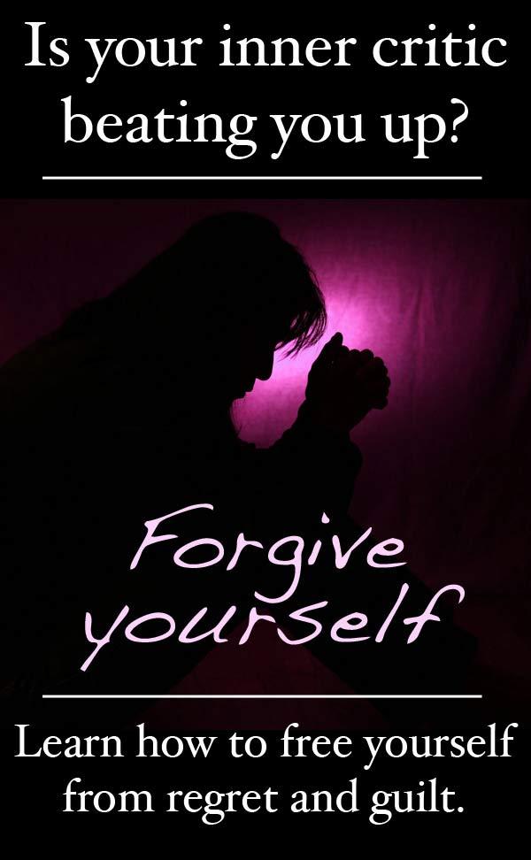 self-forgiveness, forgive yourself, forgiveness